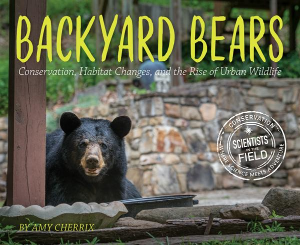 Backyard Bears by Amy Cherrix