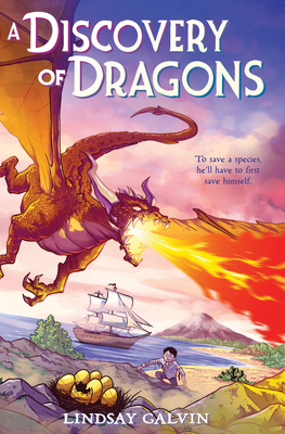 Discovery of Dragons by Lindsay Galvin