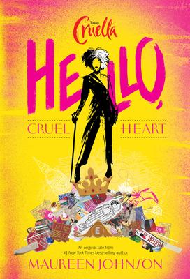 Hello Cruel Heart by Maureen Johnson